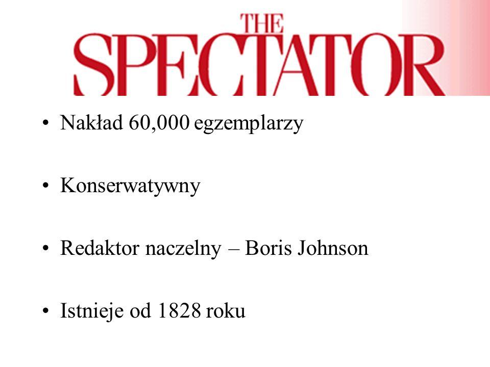 Nakład 60,000 egzemplarzy Konserwatywny Redaktor naczelny – Boris Johnson Istnieje od 1828 roku