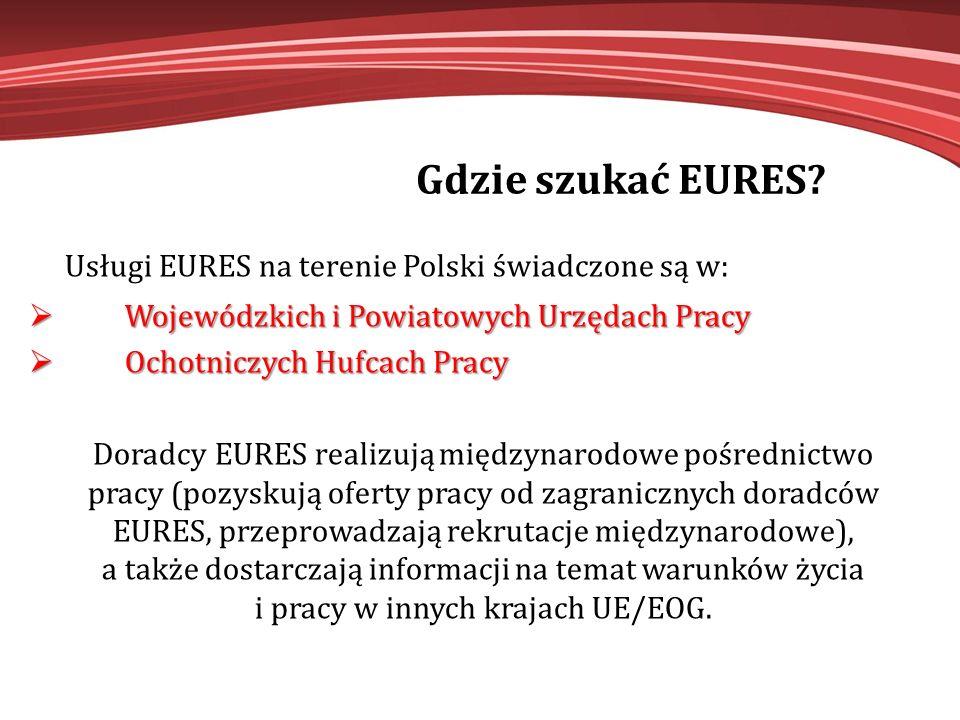 Usługi EURES na terenie Polski świadczone są w: