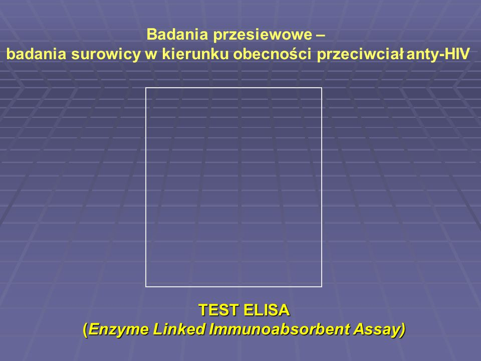 TEST ELISA (Enzyme Linked Immunoabsorbent Assay)