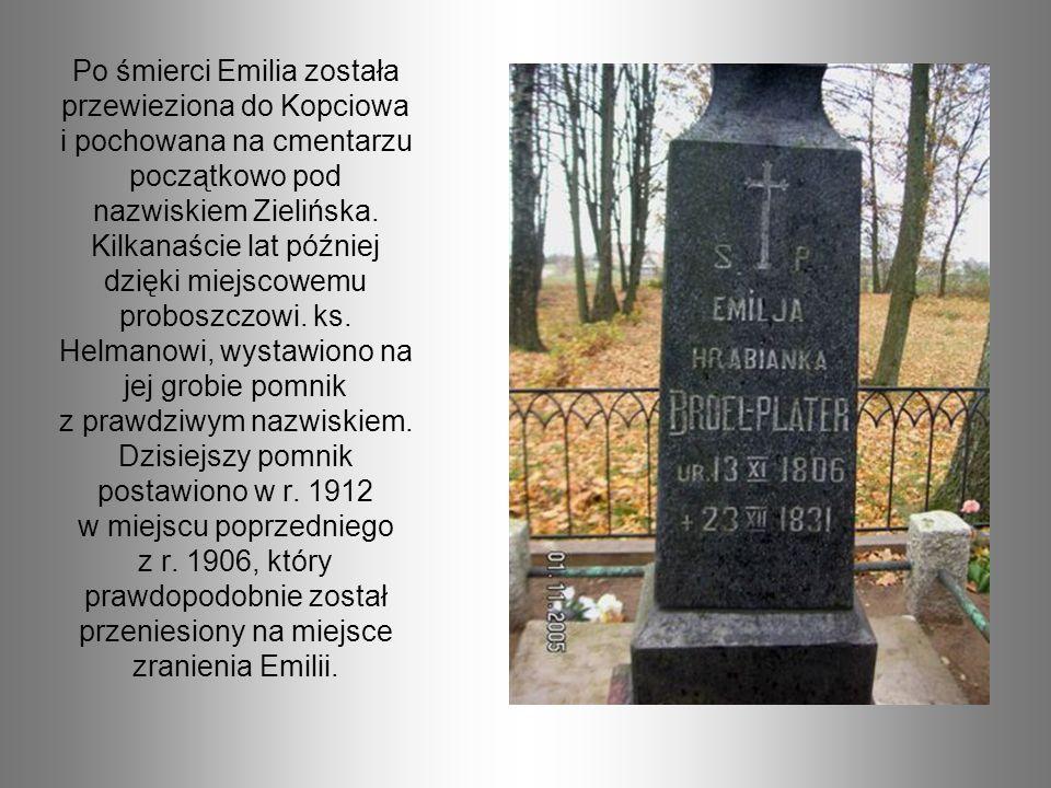 Po śmierci Emilia została przewieziona do Kopciowa i pochowana na cmentarzu początkowo pod nazwiskiem Zielińska.