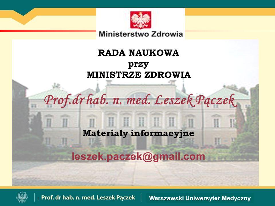 Prof.dr hab. n. med. Leszek Pączek Materiały informacyjne