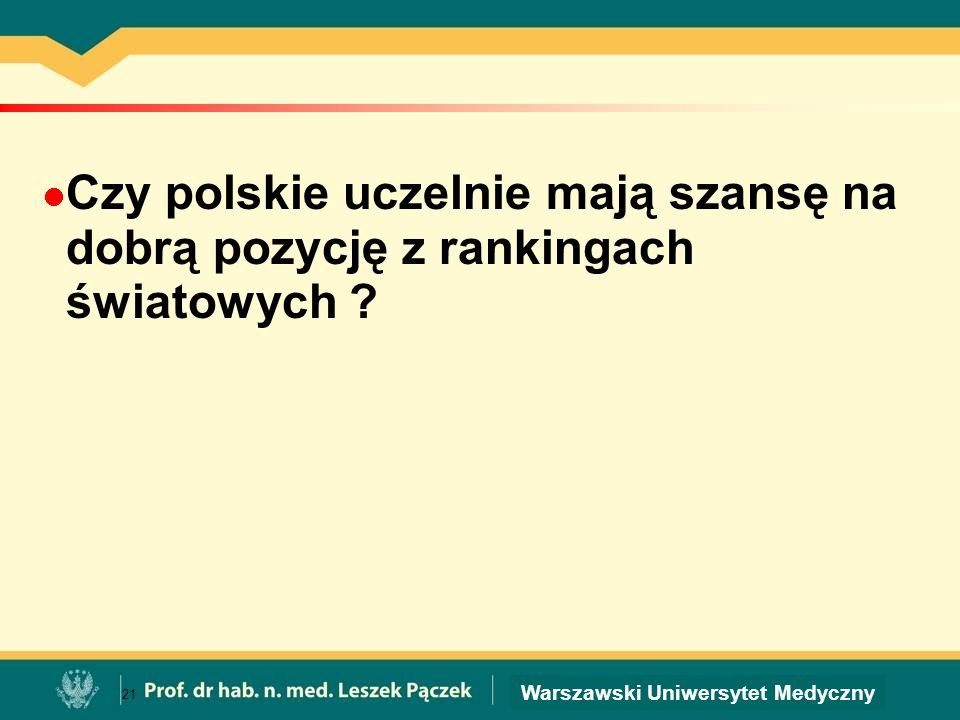 Czy polskie uczelnie mają szansę na dobrą pozycję z rankingach światowych