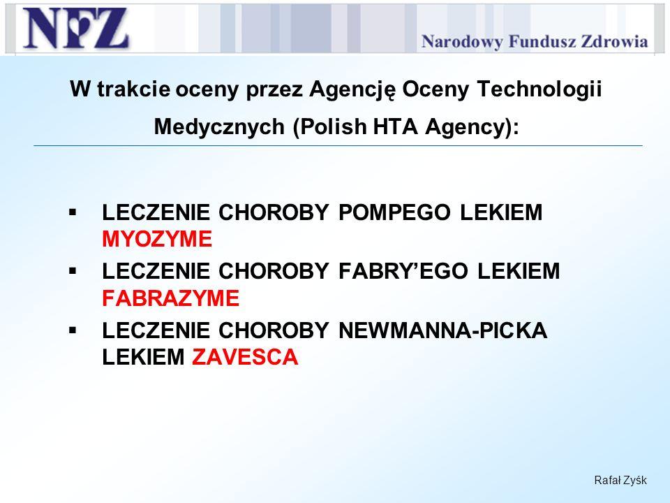W trakcie oceny przez Agencję Oceny Technologii Medycznych (Polish HTA Agency):