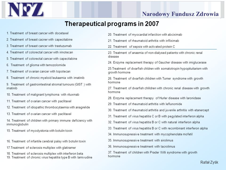 Therapeutical programs in 2007