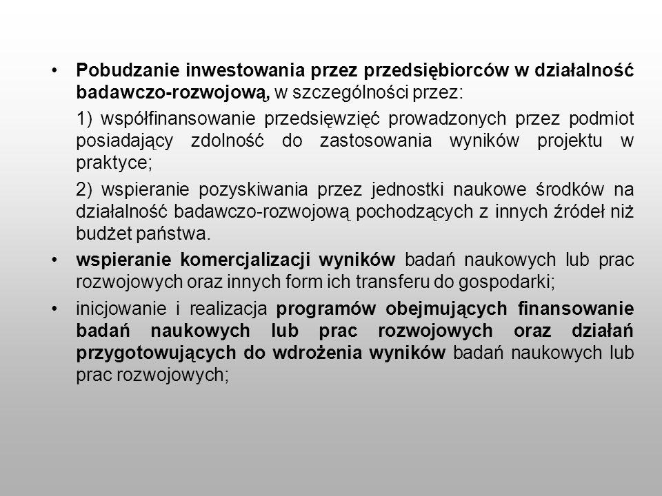 Pobudzanie inwestowania przez przedsiębiorców w działalność badawczo-rozwojową, w szczególności przez: