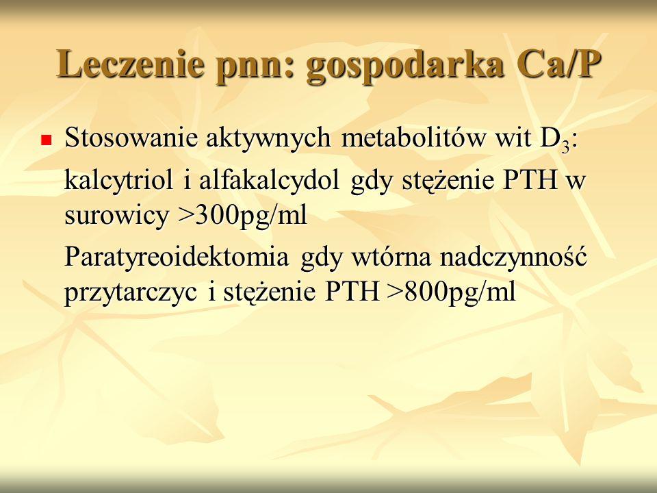 Leczenie pnn: gospodarka Ca/P