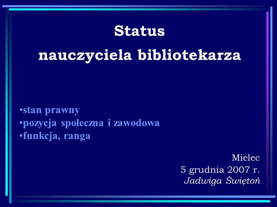 Status nauczyciela bibliotekarza