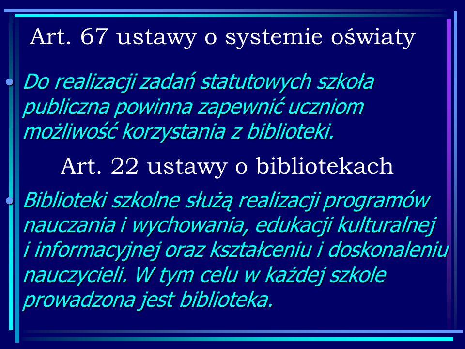 Art. 67 ustawy o systemie oświaty