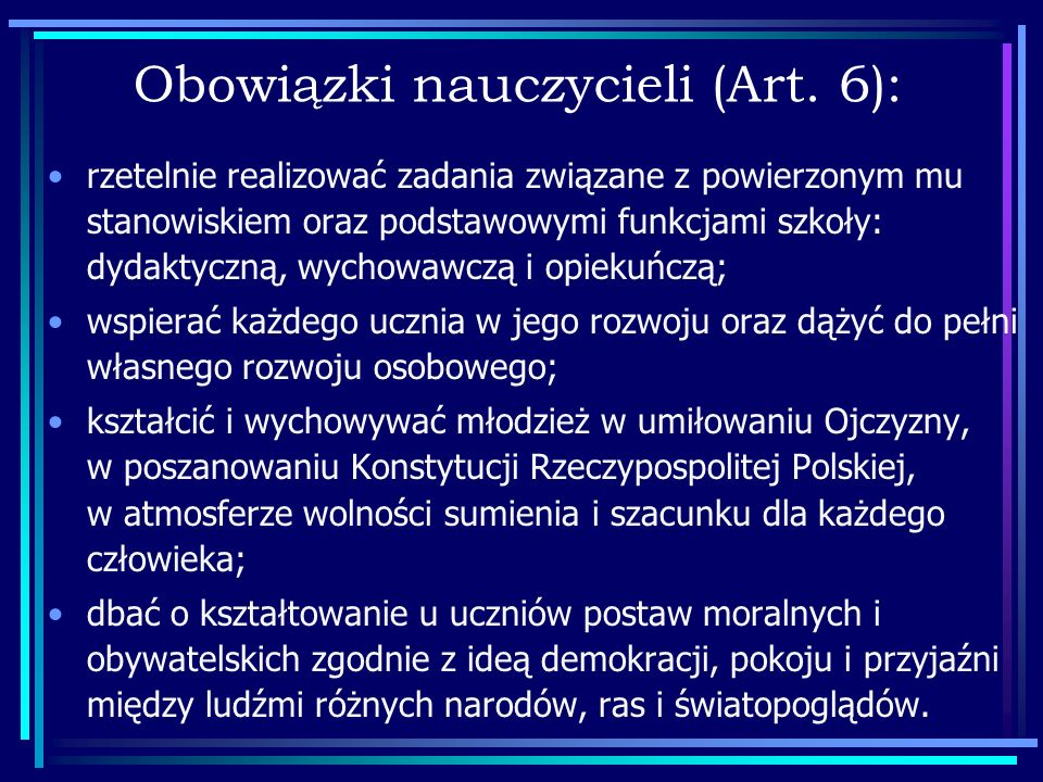 Obowiązki nauczycieli (Art. 6):
