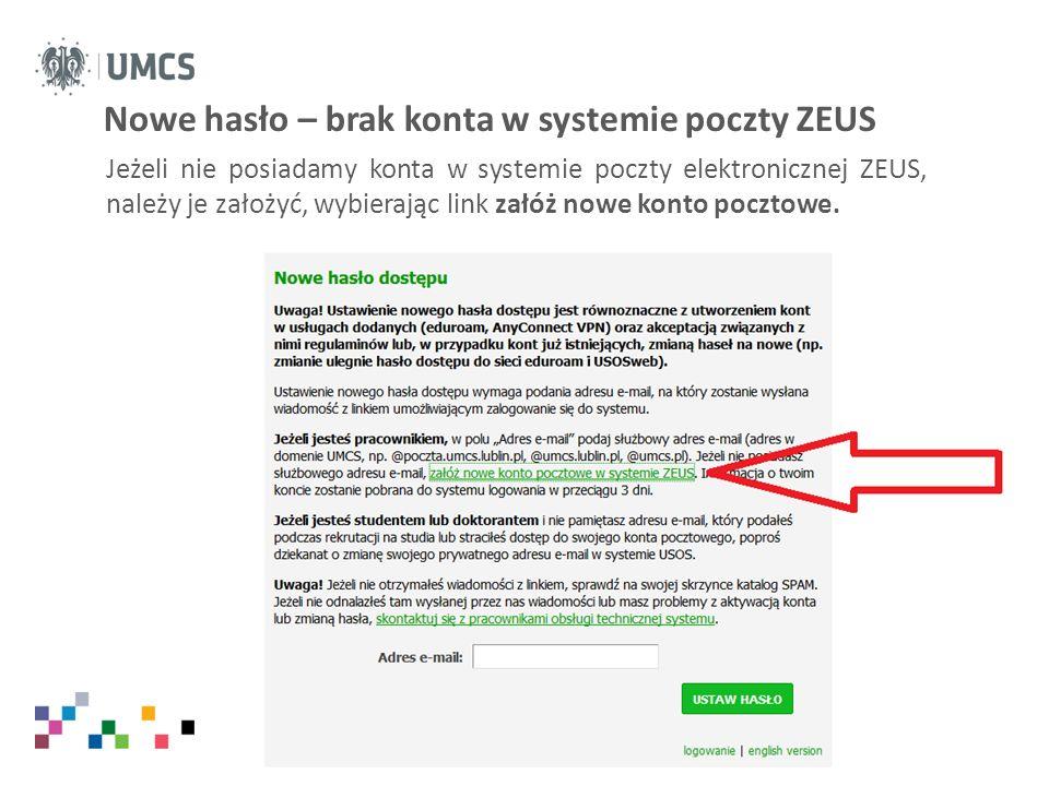 Nowe hasło – brak konta w systemie poczty ZEUS
