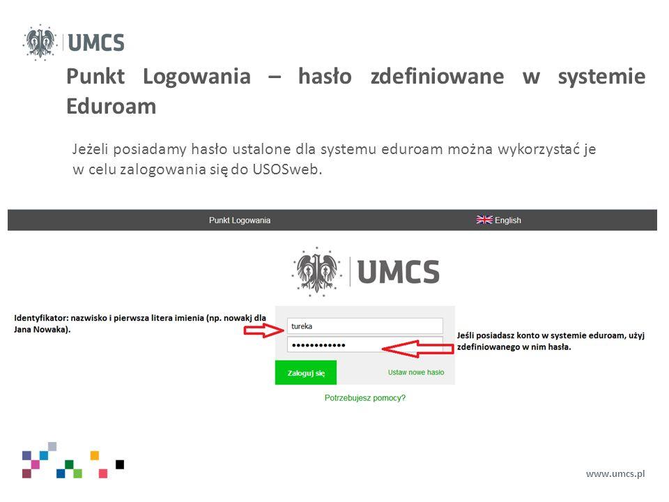 Punkt Logowania – hasło zdefiniowane w systemie Eduroam
