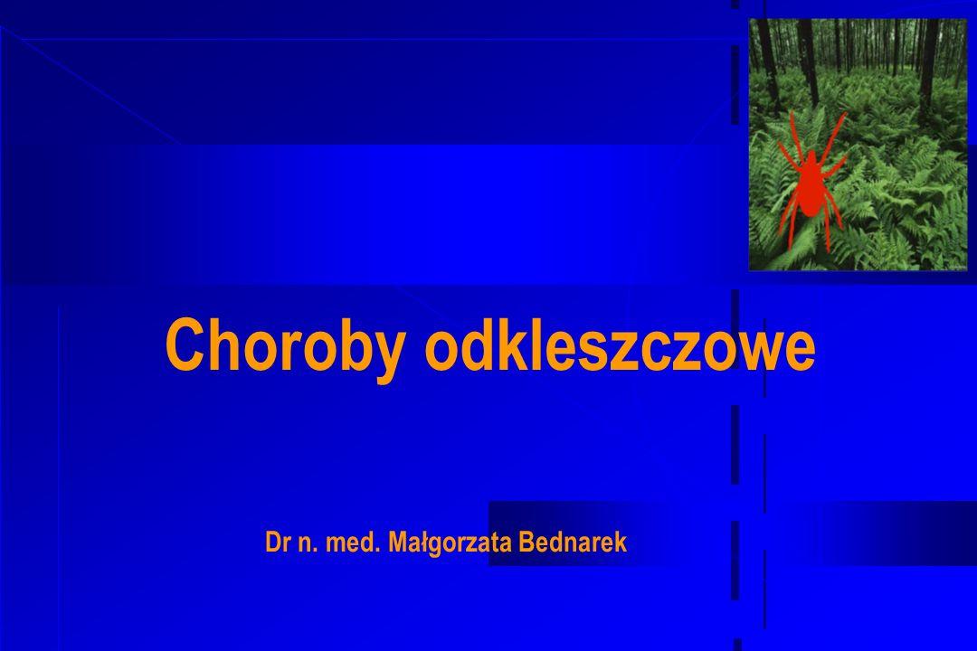 * Dr n. med. Małgorzata Bednarek
