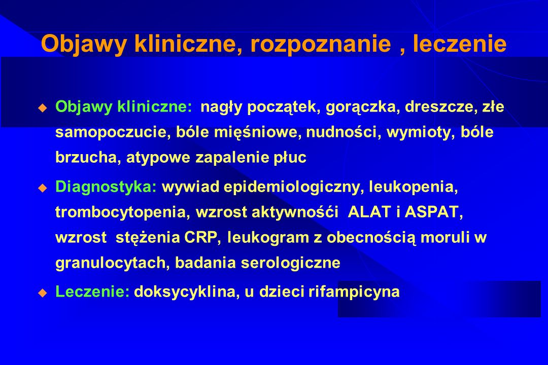 Objawy kliniczne, rozpoznanie , leczenie