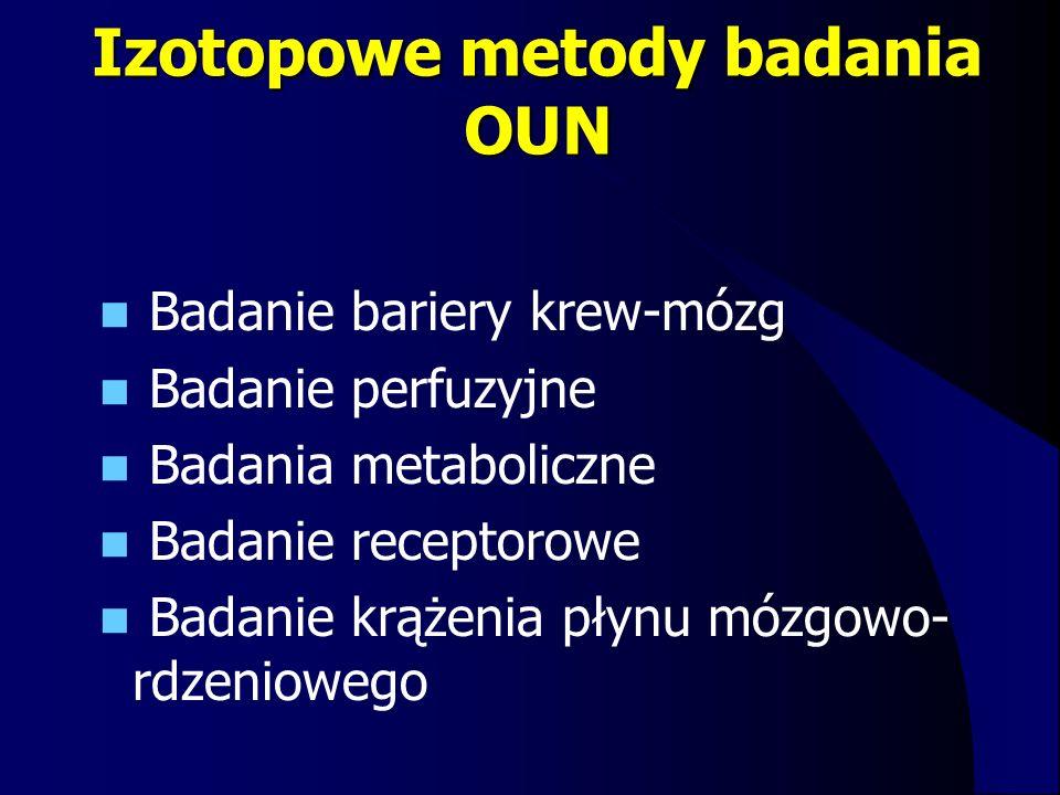 Izotopowe metody badania OUN