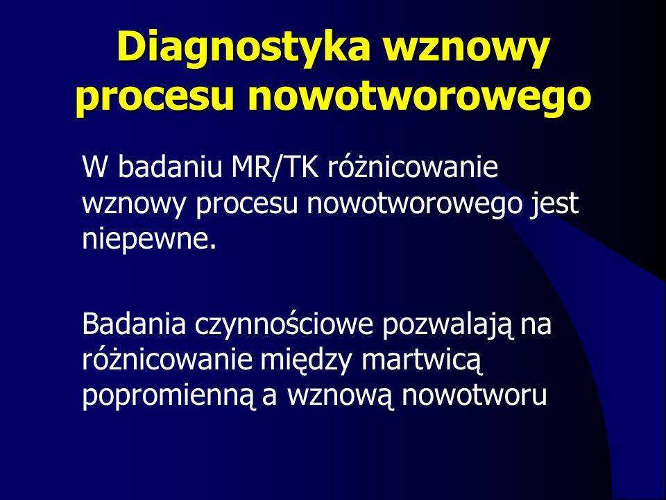 Diagnostyka wznowy procesu nowotworowego