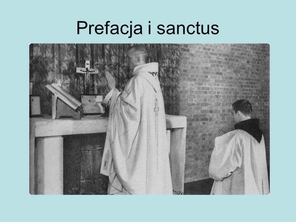 Prefacja i sanctus