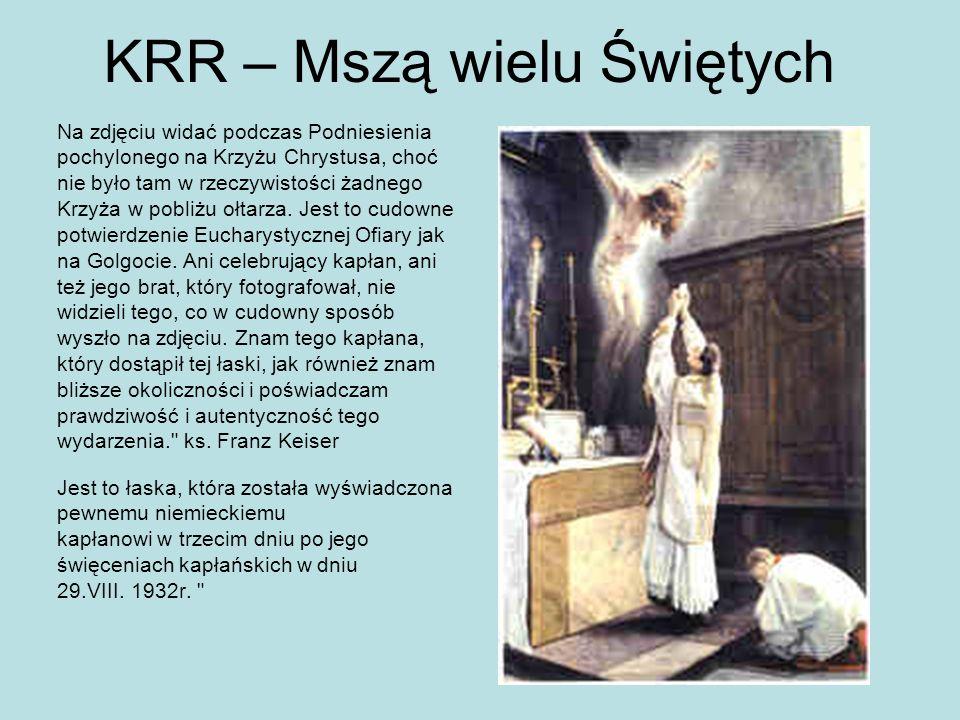 KRR – Mszą wielu Świętych