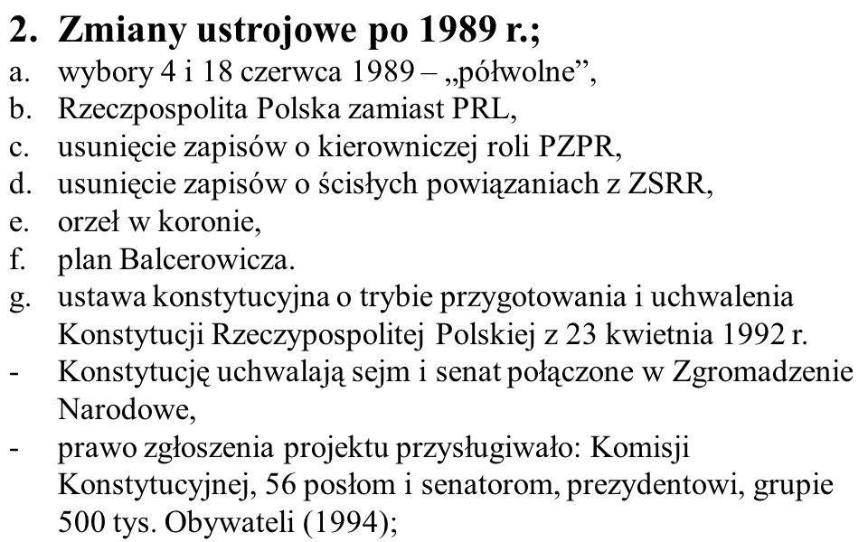 """Zmiany ustrojowe po 1989 r.; wybory 4 i 18 czerwca 1989 – """"półwolne ,"""