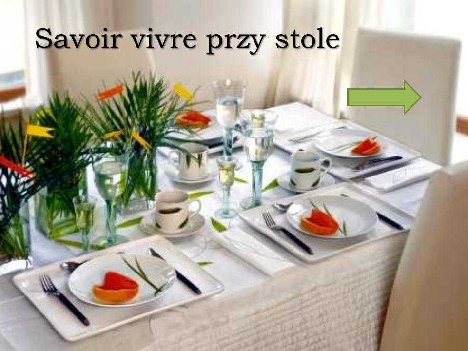 Savoir vivre przy stole