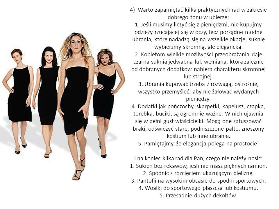 5. Pamiętajmy, że elegancja polega na prostocie!