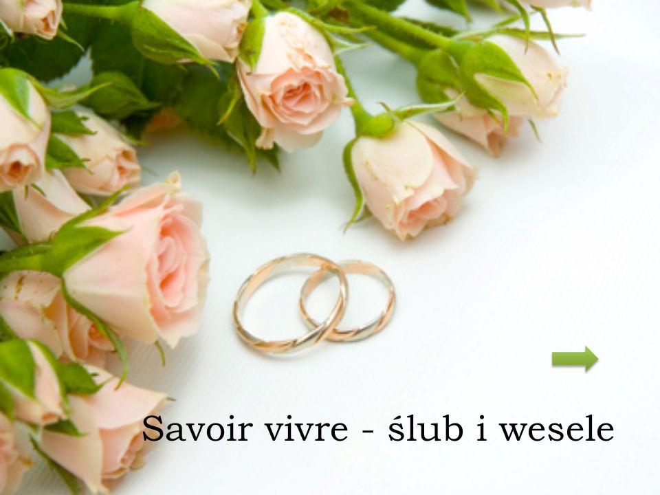 Savoir vivre - ślub i wesele