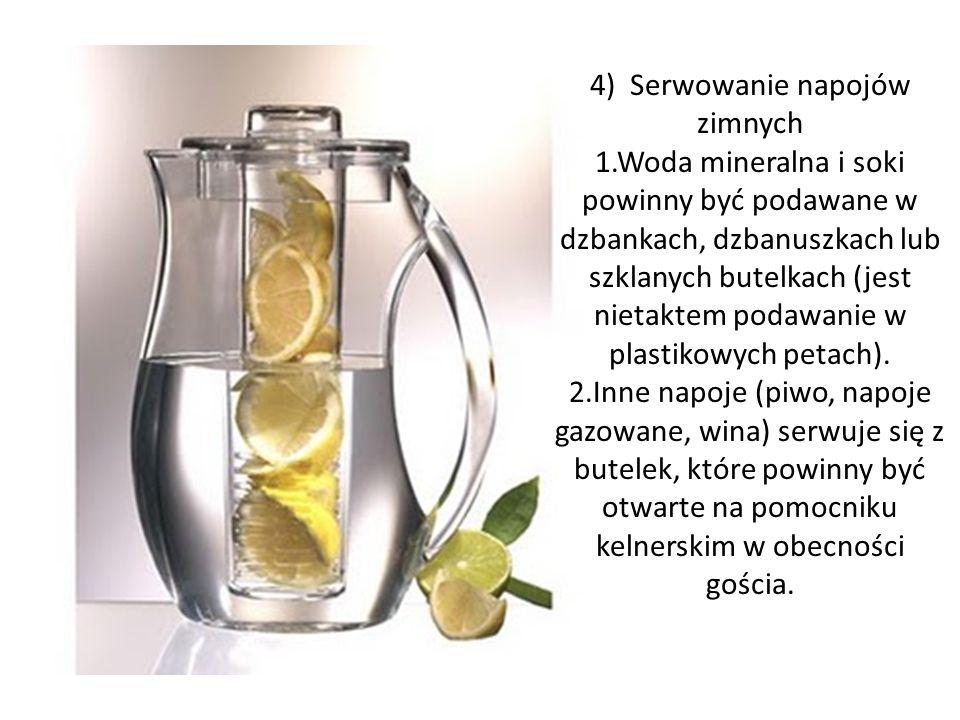 4) Serwowanie napojów zimnych