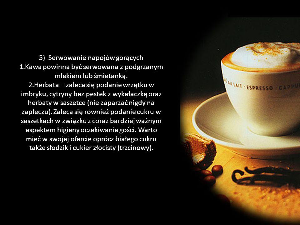 5) Serwowanie napojów gorących