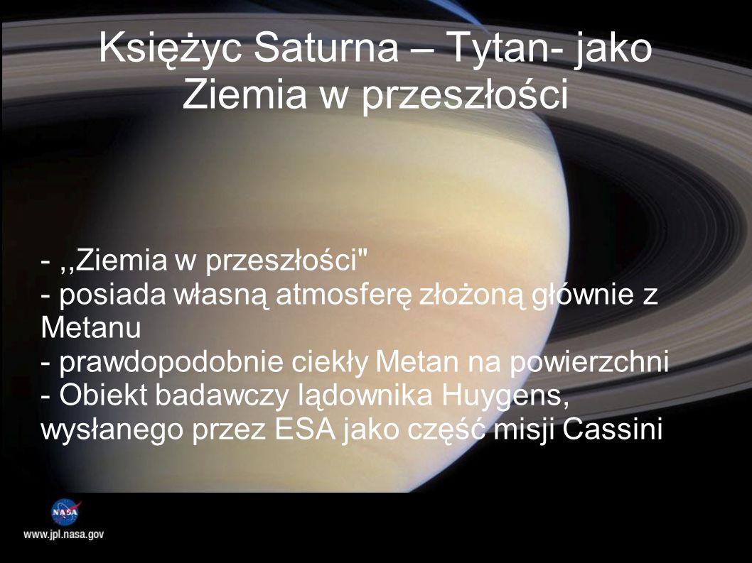 Księżyc Saturna – Tytan- jako Ziemia w przeszłości