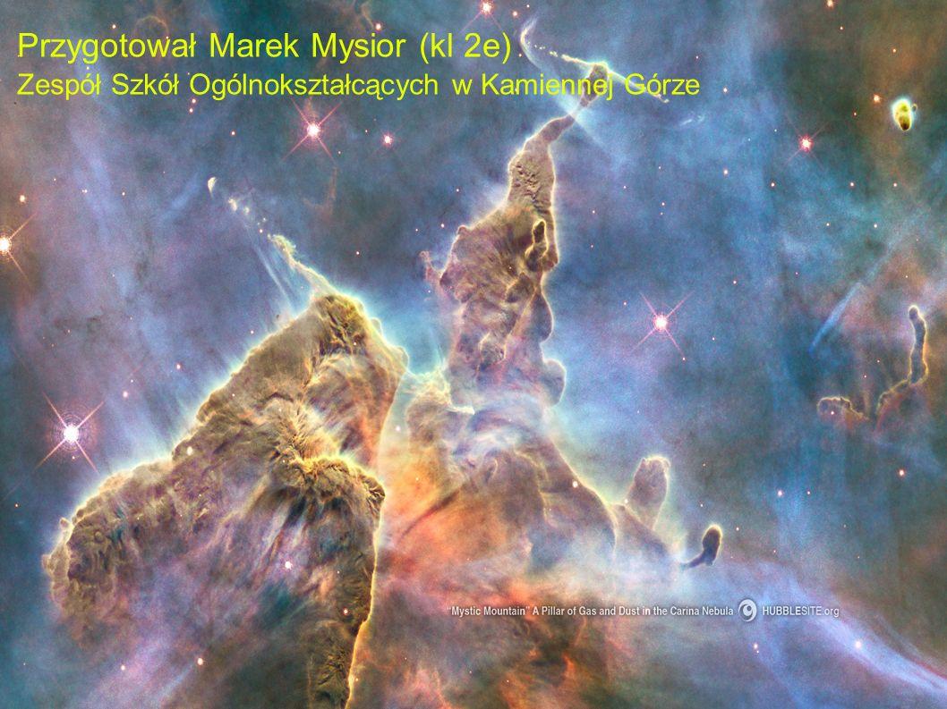 Przygotował Marek Mysior (kl 2e) Zespół Szkół Ogólnokształcących w Kamiennej Górze