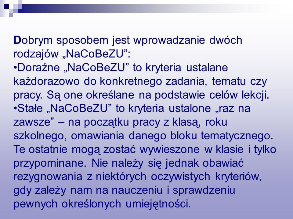 """Dobrym sposobem jest wprowadzanie dwóch rodzajów """"NaCoBeZU :"""
