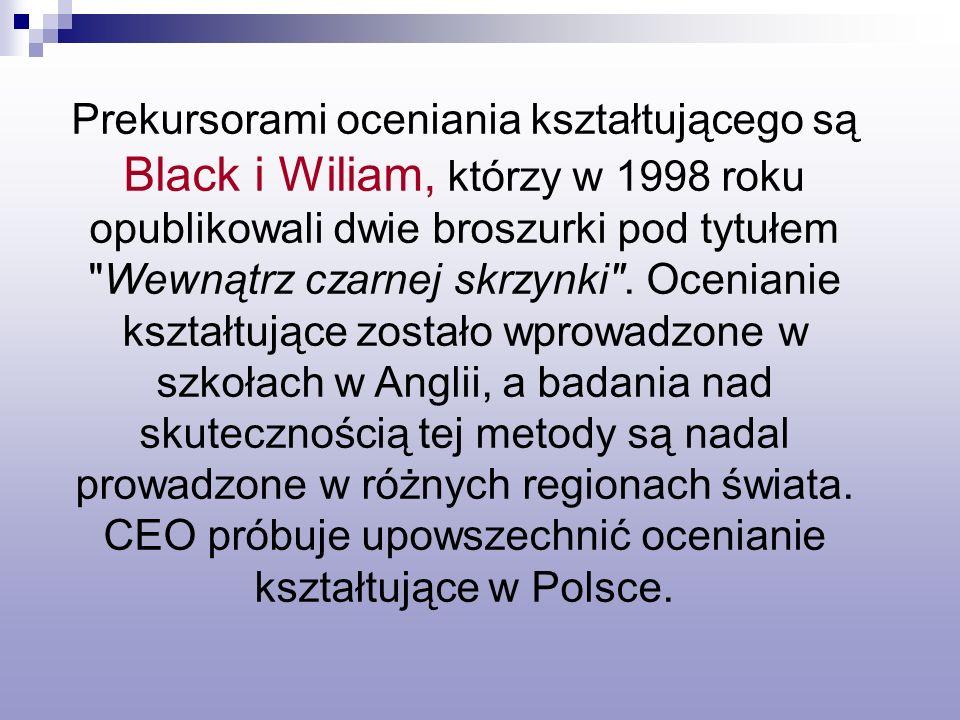 CEO próbuje upowszechnić ocenianie kształtujące w Polsce.