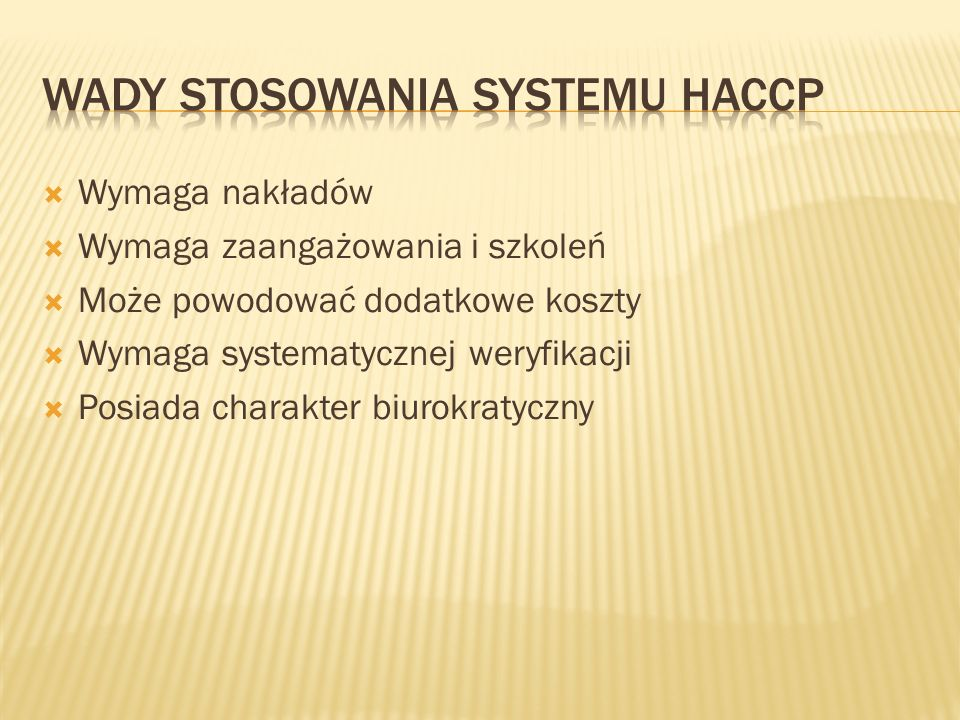 Wady stosowania systemu HACCP