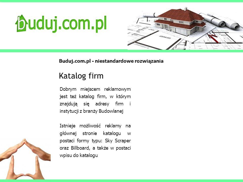 Katalog firm Buduj.com.pl - niestandardowe rozwiązania
