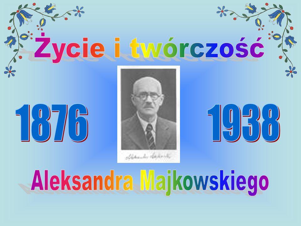 Aleksandra Majkowskiego
