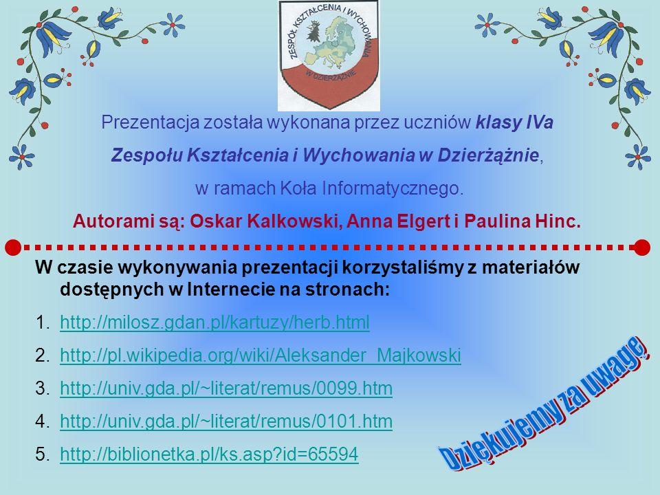 Autorami są: Oskar Kalkowski, Anna Elgert i Paulina Hinc.