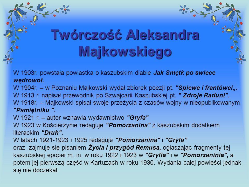 Twórczość Aleksandra Majkowskiego