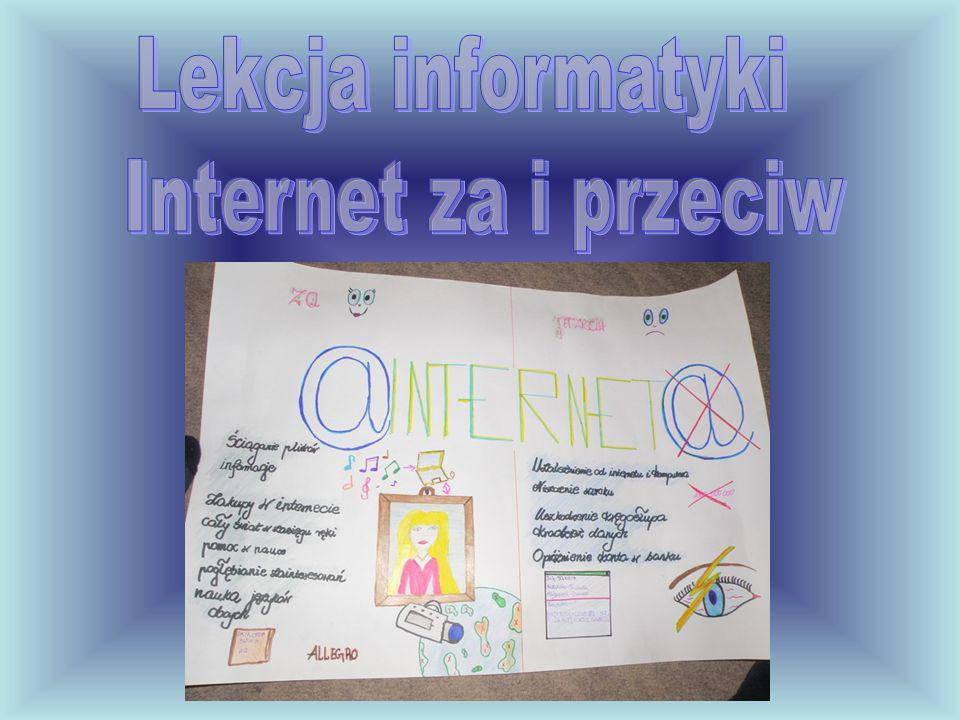 Lekcja informatyki Internet za i przeciw