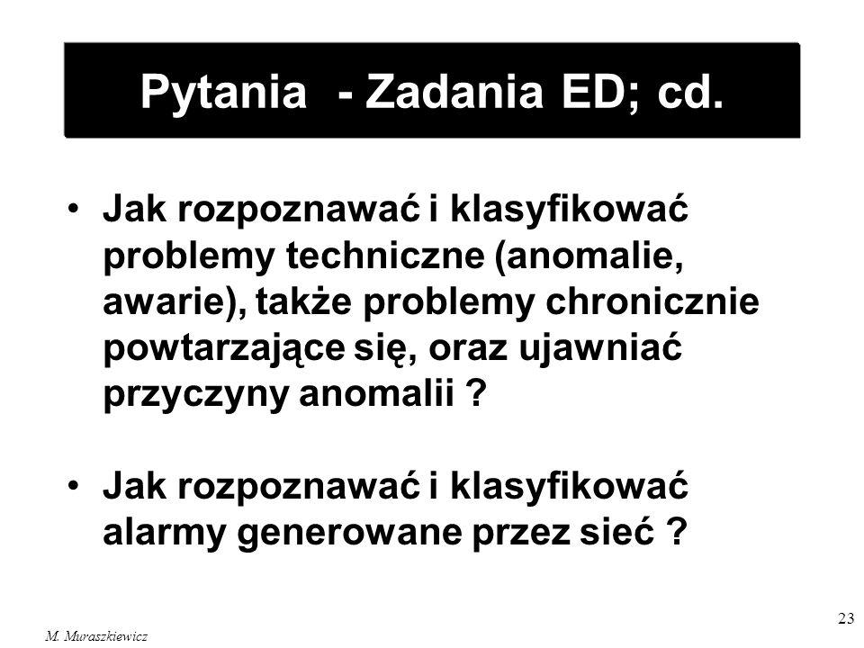 Pytania - Zadania ED; cd.