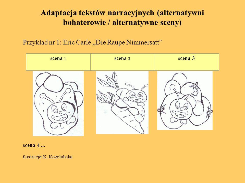 Adaptacja tekstów narracyjnych (alternatywni bohaterowie / alternatywne sceny)