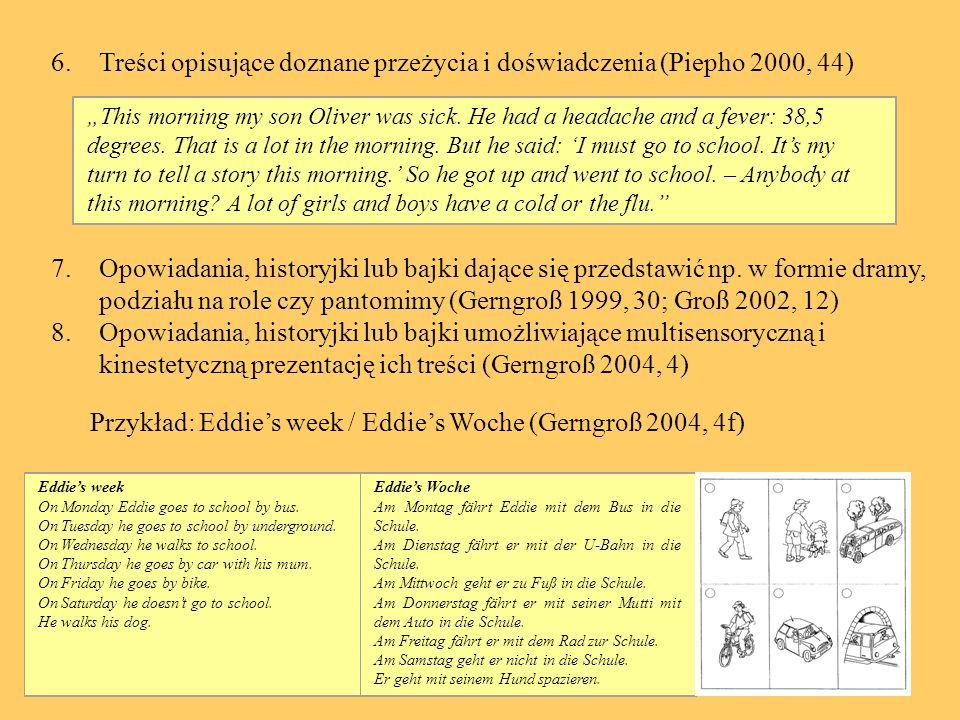 Treści opisujące doznane przeżycia i doświadczenia (Piepho 2000, 44)