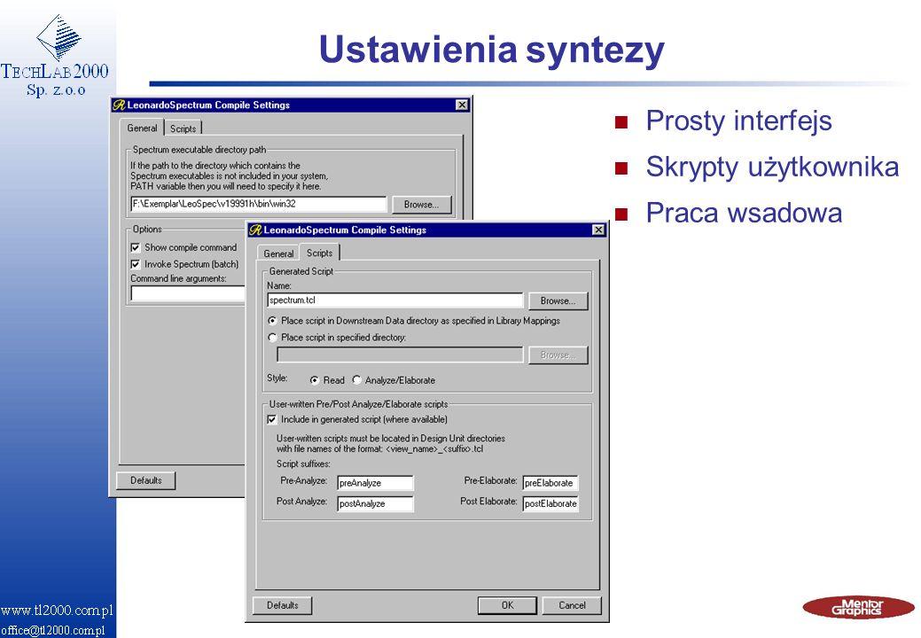Ustawienia syntezy Prosty interfejs Skrypty użytkownika Praca wsadowa