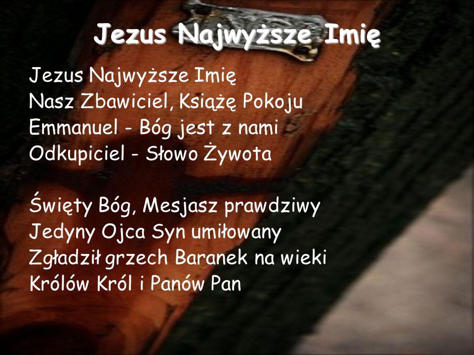 Jezus Najwyższe Imię Jezus Najwyższe Imię