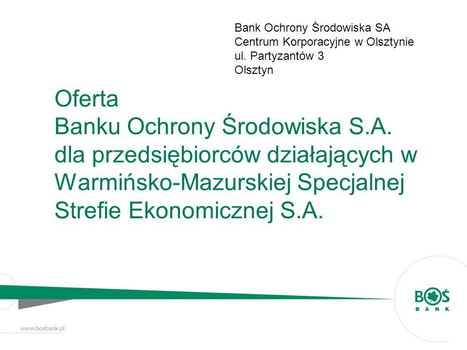 Bank Ochrony Środowiska SA Centrum Korporacyjne w Olsztynie
