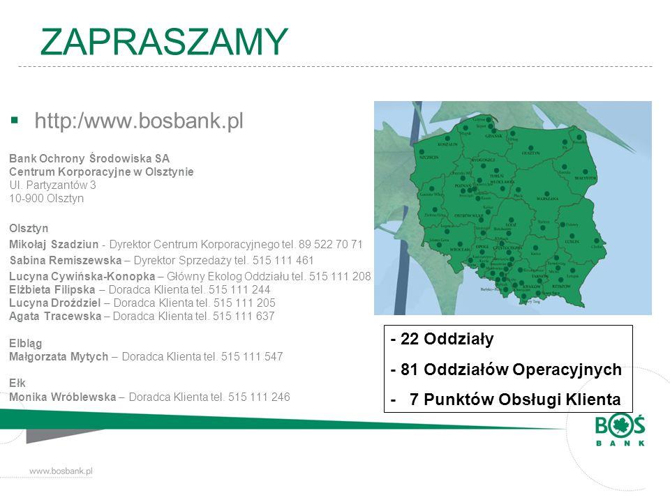 ZAPRASZAMY http:/www.bosbank.pl - 22 Oddziały