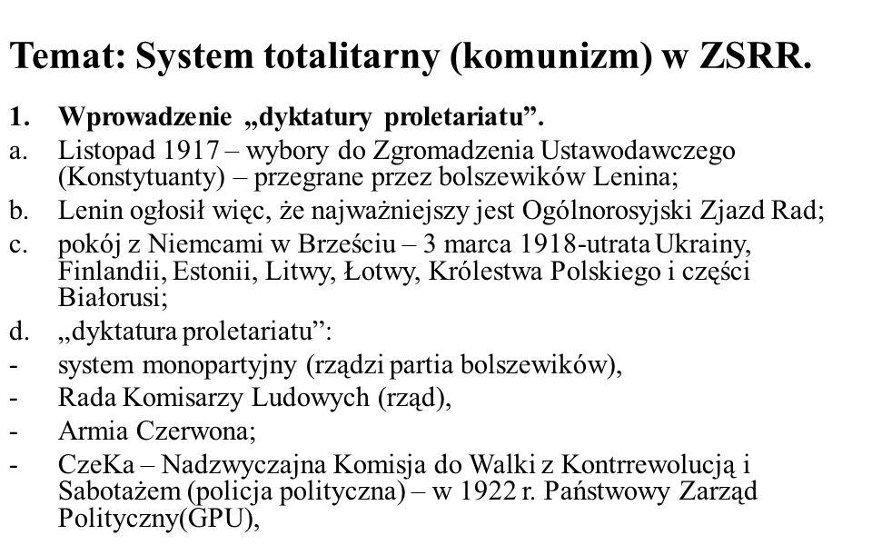 Temat: System totalitarny (komunizm) w ZSRR.