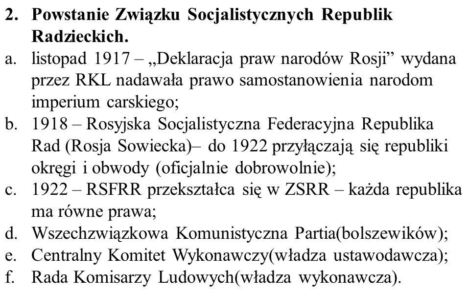 Powstanie Związku Socjalistycznych Republik Radzieckich.