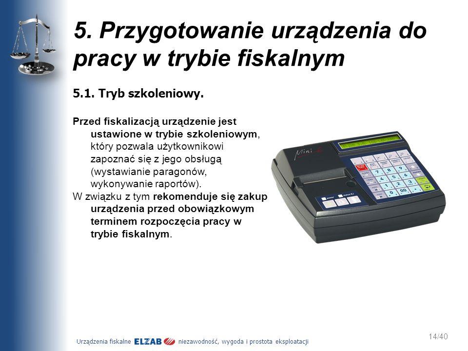 5. Przygotowanie urządzenia do pracy w trybie fiskalnym