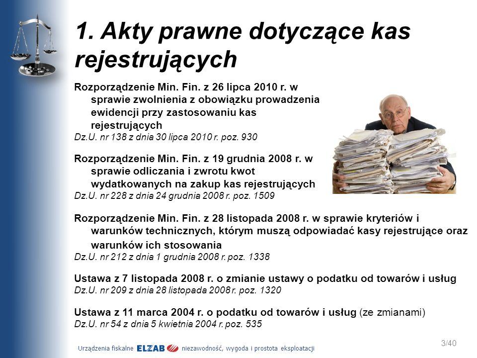1. Akty prawne dotyczące kas rejestrujących