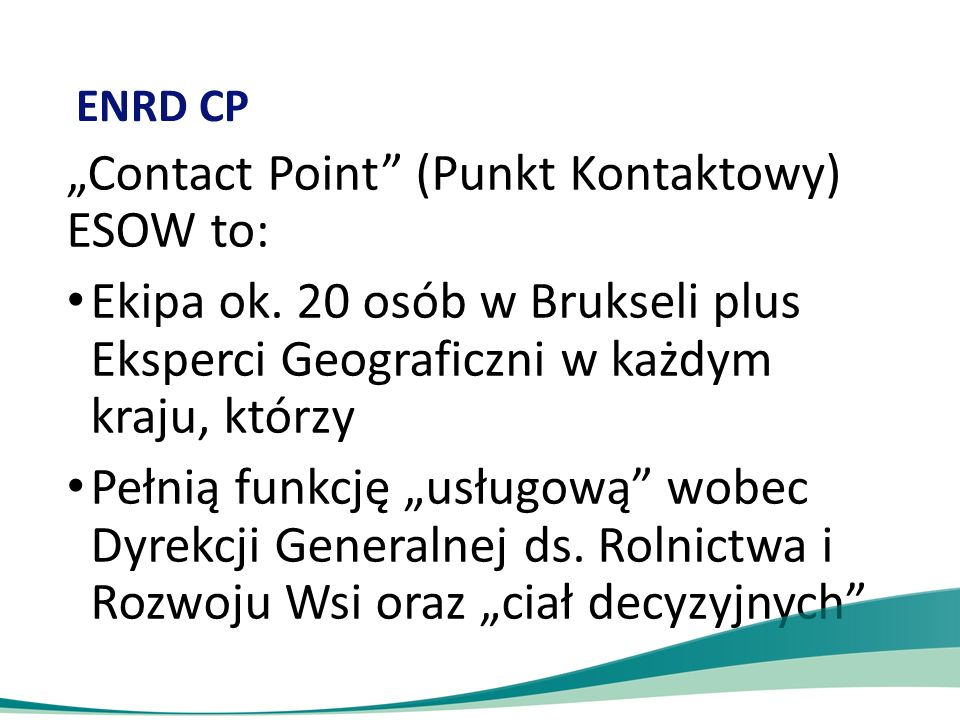 """Contact Point (Punkt Kontaktowy) ESOW to:"