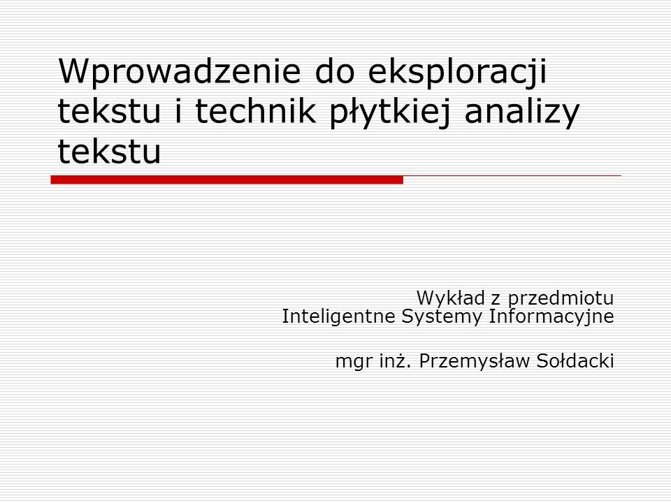 Wprowadzenie do eksploracji tekstu i technik płytkiej analizy tekstu